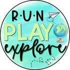 Run Play Explore