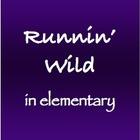 Runnin' Wild in Elementary