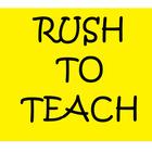 Rush to Teach