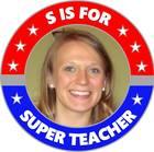 S is for Super Teacher