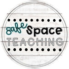 Safe Space Teaching