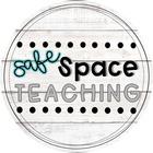 Safe Space Teaching