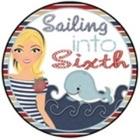 Sailing Into Sixth
