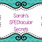 Sarah's SPEDtacular Secrets