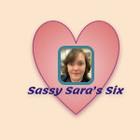 Sassy Sara's Six
