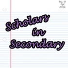 Scholars in Secondary