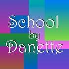 School by Danette