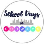 School Days N Subways