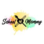 School of Mommy