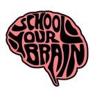 School Your Brain
