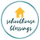 Schoolhouse Blessings