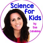 Science for Kids by Sue Cahalane