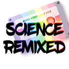 Science Remixed
