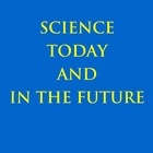Science Today and in the Future