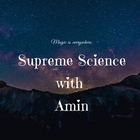 Science with Aminsupreme