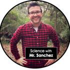 Science with Mr Sanchez
