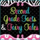 Second Grade Facts and Fairy Tales