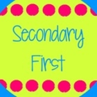Secondary First