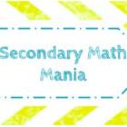 Secondary Math Mania