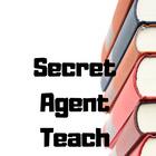 Secret Agent Teach