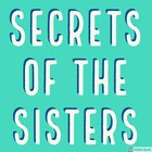 Secrets of the Sisters