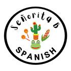 Senorita B Spanish