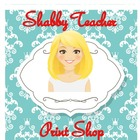Shabby Teacher Print Shop