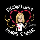 Shaping Little Hearts and Minds