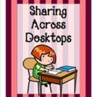 Sharing Across Desktops