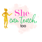 She Can Teach Too