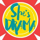 She's Drama