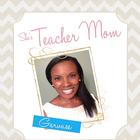 She's Teacher Mom