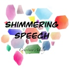 Shimmering Speech