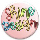 Shine Design