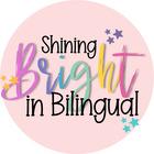 Shining Bright in Bilingual
