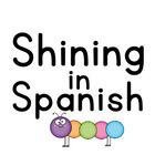 Shining in Spanish