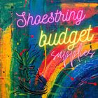 Shoestring Budget Supplies