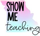 Show Me Teaching
