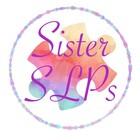 Sister SLPs