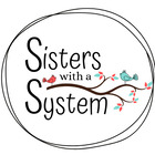 Sisters with a System