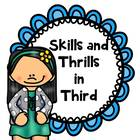 Skills and Thrills In Third