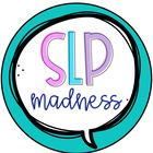 SLP Madness