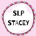 SLP Stacey