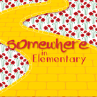 Somewhere in Elementary