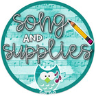 Song and Supplies