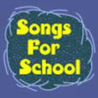 Songs For School