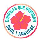 Sonrisas que Inspiran Dual Language