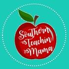 Southern Teachin Mama