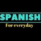 Spanish for Everyday