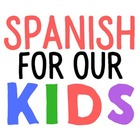 Spanish For Our Kids